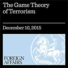 The Game Theory of Terrorism Other by Jacob Olidort Narrated by Kevin Stillwell