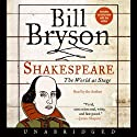 Shakespeare: The World as Stage (       UNABRIDGED) by Bill Bryson Narrated by Bill Bryson