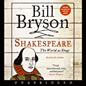 Shakespeare: The World as Stage | [Bill Bryson]