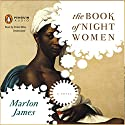 The Book of Night Women (       UNABRIDGED) by Marlon James Narrated by Robin Miles