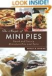 The Magic of Mini Pies: Sweet and Sav...
