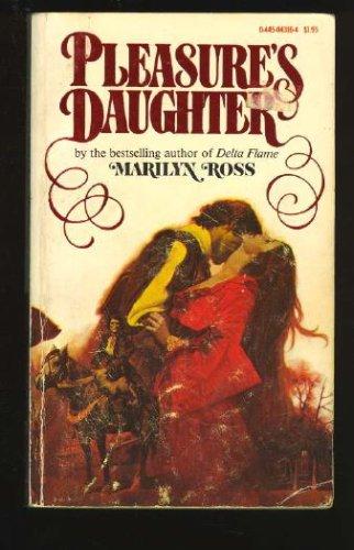 Pleasure's Daughter, Marilyn Ross