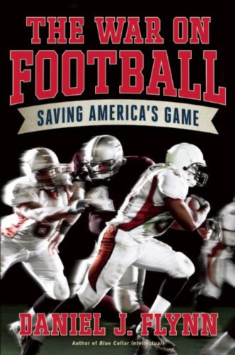 The War on Football: Saving America's Game