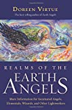 Realms of the Earth Angels: More Information for Incarnated Angels, Elementals, Wizards, and Other Lightworkers (1401917186) by Virtue, Doreen