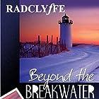 Beyond the Breakwater: Provincetown Tales, Book 2 Hörbuch von  Radclyffe Gesprochen von: Nicol Zanzarella