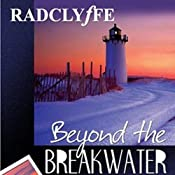 Beyond the Breakwater: Provincetown Tales, Book 2 | [Radclyffe]