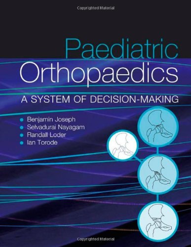 Paediatric Orthopaedics: A System of Decision-making