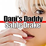 Dani's Daddy: Step Sluts | Sable Drake