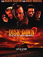 From Dusk Till Dawn II: Texas Blood Money [HD]