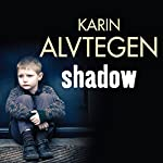 Shadow | Karin Alvtegen
