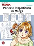 How To Draw Manga: Perfekte Proportio...