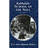 Kabbalah: School of the Soul: A Study of Esoteric Organisation
