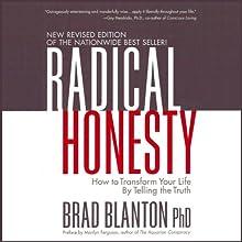 Radical Honesty: How to Transform Your Life by Telling the Truth | Livre audio Auteur(s) : Brad Blanton Narrateur(s) : Brad Blanton