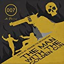 The Man with the Golden Gun (with Interview) (       UNABRIDGED) by Ian Fleming Narrated by Kenneth Branagh