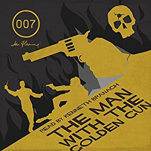 The Man with the Golden Gun (with Interview) | [Ian Fleming]