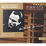 Arturo Benedetti Michelangeli I: Great Pianists of the 20th Century, Vol. 68