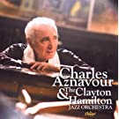 Charles Aznavour & Clayton Hamilton Jazz Orchestra