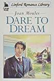 img - for Dare to Dream (Linford Romance) book / textbook / text book