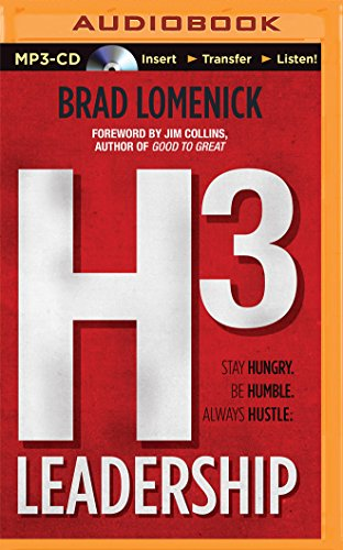 Download H3 Leadership: Be Humble. Stay Hungry. Always Hustle.