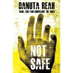 Not Safe - Danuta Reah