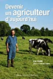 devenir un agriculteur daujourdhui