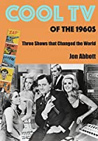 Cool TV of the 1960s (English Edition)