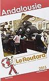 Guide du Routard Andalousie 2015