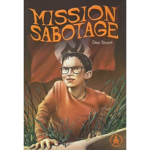Mission Sabotage (Cover-to-Cover Books)