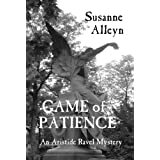 Game of Patience (Aristide Ravel French Revolution Mysteries) ~ Susanne Alleyn