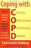img - for Coping with COPD: Understanding, Treating, and Living with Chronic Obstructive Pulmonary Disease book / textbook / text book
