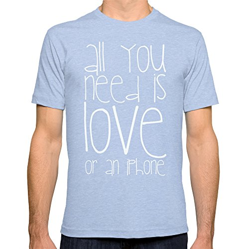 Society6 Men'S All You Need Is Love Or An Iphone T-Shirt Small Tri-Blue