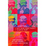 Why Read Marx Today? ~ Jonathan Wolff