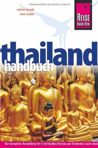 Thailand-Handbuch: Reiseführer für individuelles