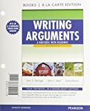 Writing Arguments: A Rhetoric with Readings, Brief Edition, Books a la Carte Plus MyCompLab with eText -- Access Card Package (9th Edition) (0205238726) by Ramage, John D.
