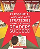 img - for 25 Essential Language Arts Strategies to Help Striving Readers Succeed book / textbook / text book