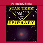 Star Trek: Epiphany - The Vulcan's Soul Trilogy, Book Three | Josepha Sherman,Susan Schwartz