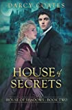 House of Secrets (House of Shadows) (Volume 2)