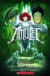 Amulet : N� 4 - Le dernier conseil