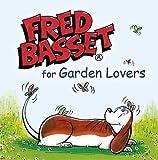 Fred Basset for Garden Lovers