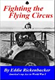 img - for Fighting the Flying Circus (Illustrated) book / textbook / text book