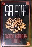 Selena (0802732275) by Willey, Gordon R.