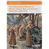 The Experience of Warfare in Britain: Crimea, Boer and the First World War 1854-1929 (Access to History)by Alan Farmer