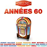 Années 60 - Deluxe (20 Hits from the 60's : Yéyés - Rock'N'Roll - Twist - Slows)