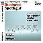 Business Spotlight Audio - Preparing a perfect presentation. 2/2017: Business Englisch lernen - Eine perfekte Präsentation vorbereiten    div.