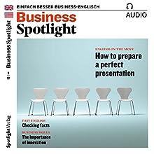 Business Spotlight Audio - Preparing a perfect presentation. 2/2017: Business Englisch lernen - Eine perfekte Präsentation vorbereiten Hörbuch von  div. Gesprochen von:  div.