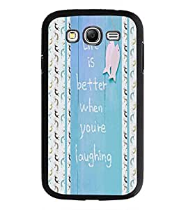 PrintDhaba Quote D-5840 Back Case Cover for SAMSUNG GALAXY GRAND NEO PLUS (Multi-Coloured)