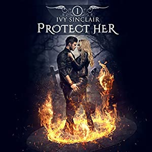 Protect Her: Part One Audiobook