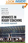 Advances in Rugby Coaching: An Holist...