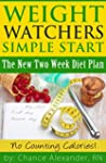 Weight Watchers: Simple Start!: The N...