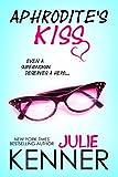 Aphrodite's Kiss (Superhero Series Book 1)